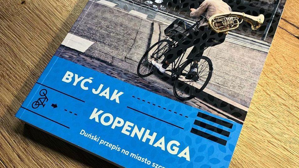 Być jak Kopenhaga. Duński przepis na miasto szczęśliwe [Recenzja]